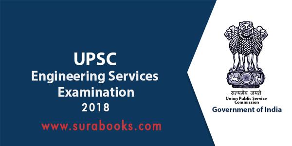 UPSC Engineering Services Exam 2018 588 Posts